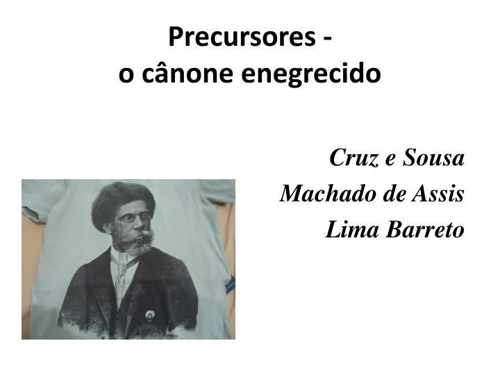 Precursores -