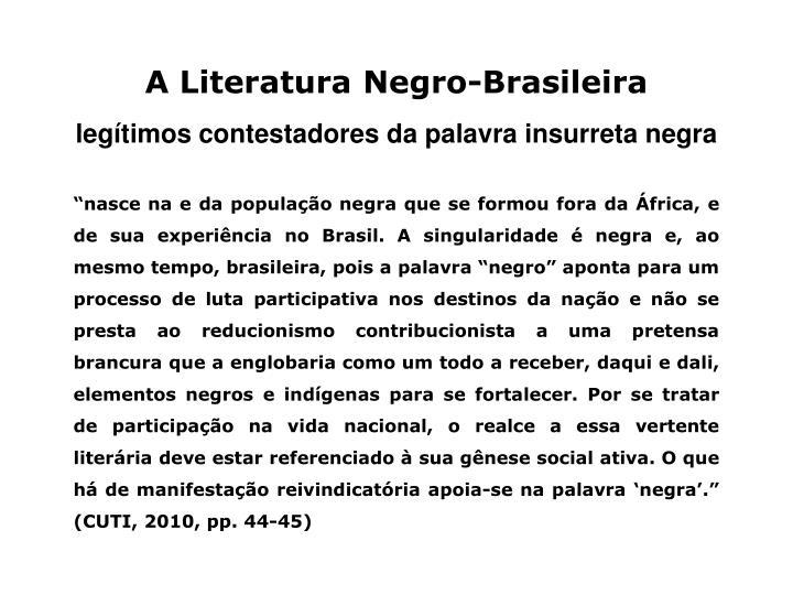 A Literatura Negro-Brasileira