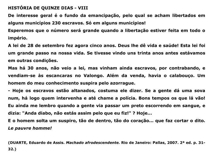 HISTÓRIA DE QUINZE DIAS - VIII