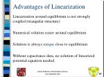 advantages of linearization