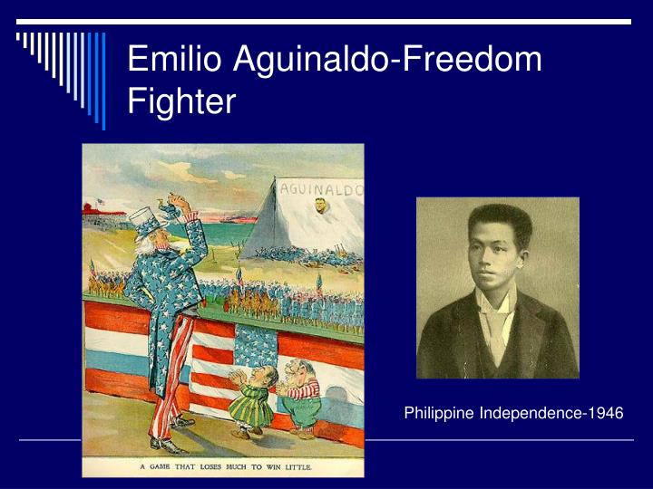 Emilio Aguinaldo-Freedom Fighter
