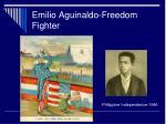 emilio aguinaldo freedom fighter