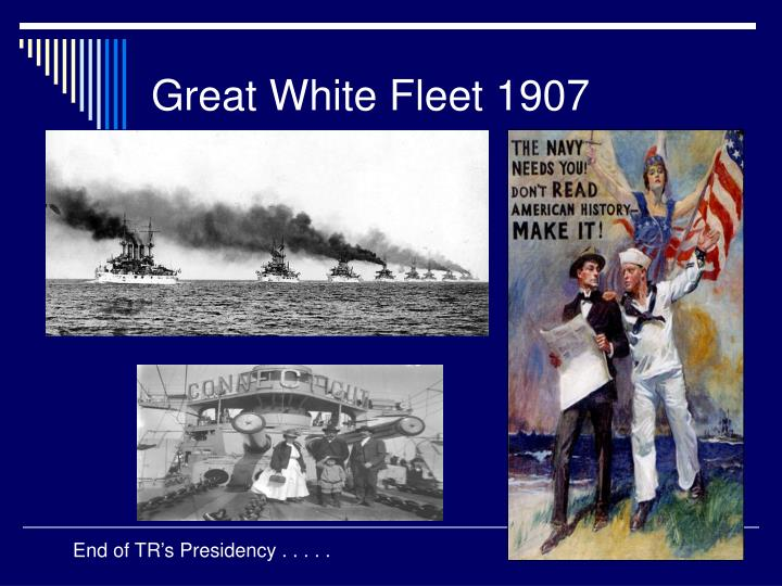 Great White Fleet 1907