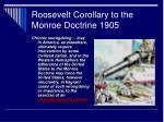 roosevelt corollary to the monroe doctrine 1905