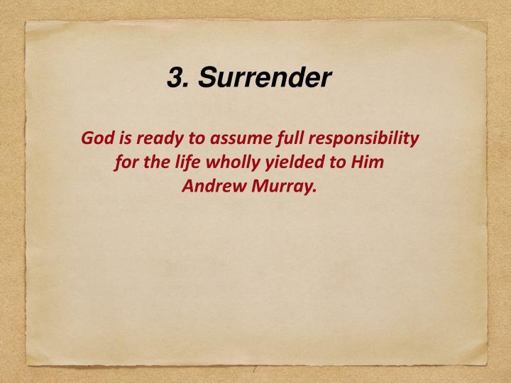 3. Surrender