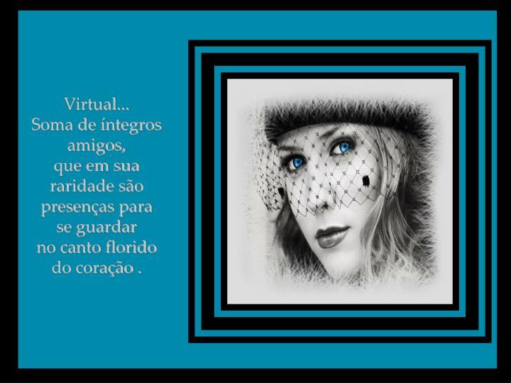 Virtual...