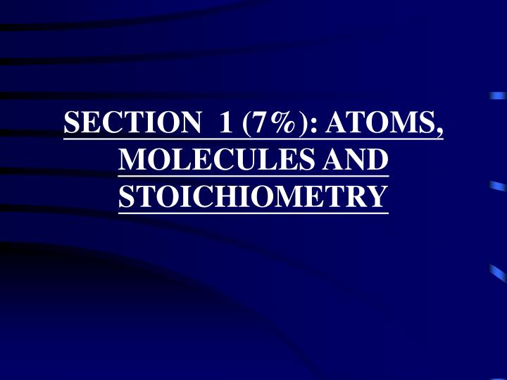 Section 1 7 atoms molecules and stoichiometry