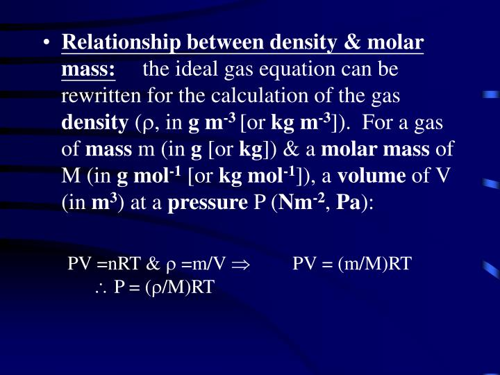 Relationship between density & molar mass: