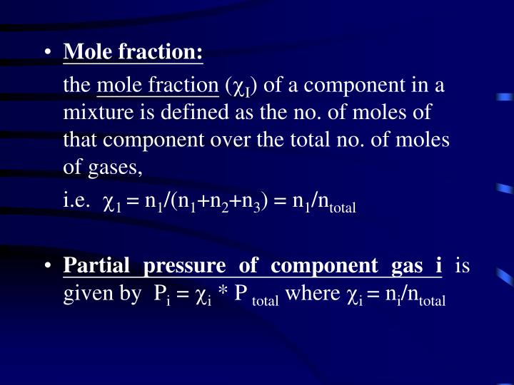 Mole fraction: