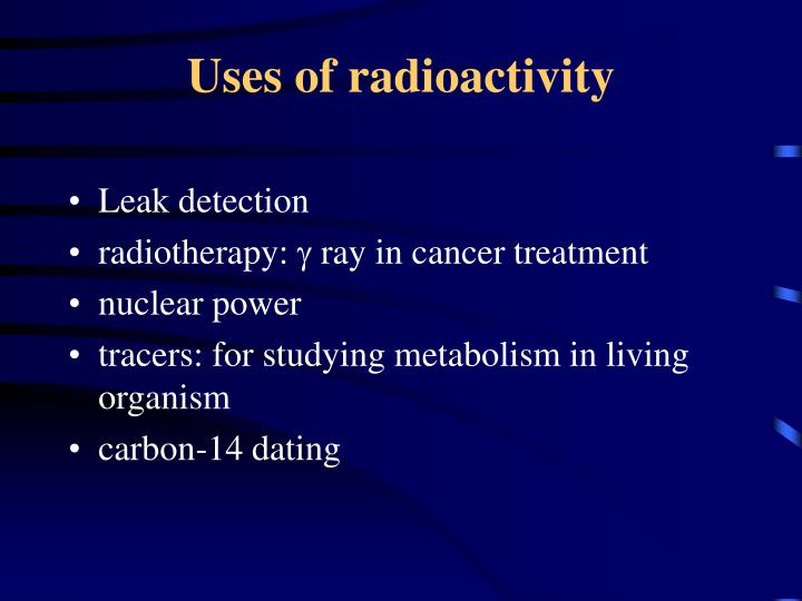 Uses of radioactivity
