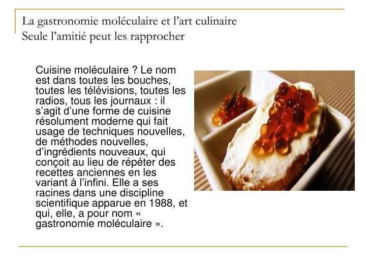 La gastronomie moléculaire et l'art
