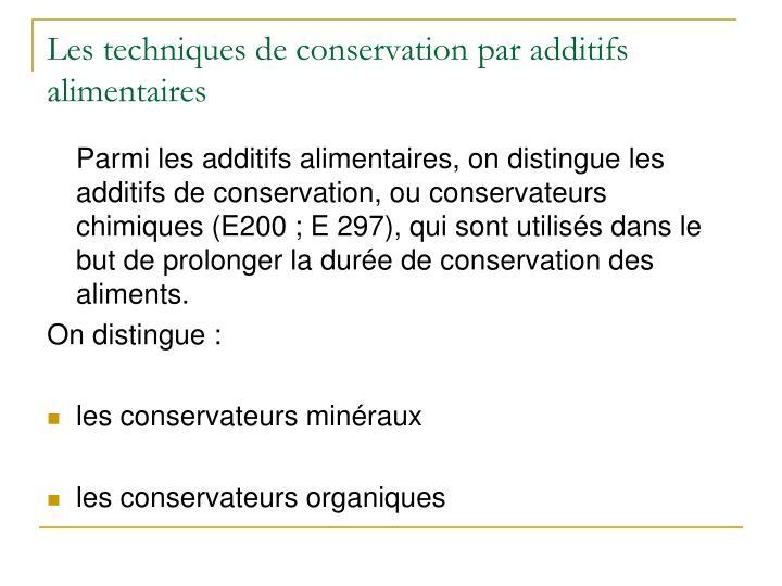 Les techniques de conservation par additifs alimentaires