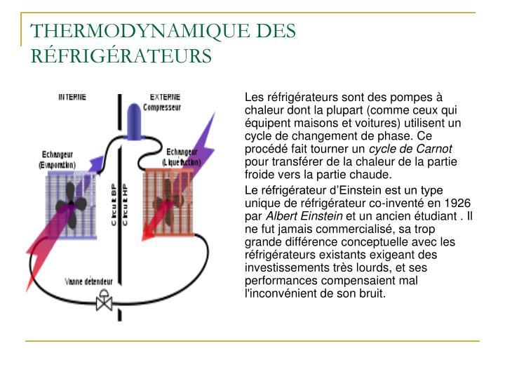 THERMODYNAMIQUE DES RÉFRIGÉRATEURS