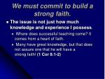 we must commit to build a strong faith2