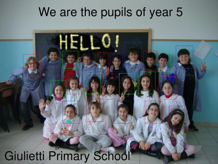 We are the pupils of year 5