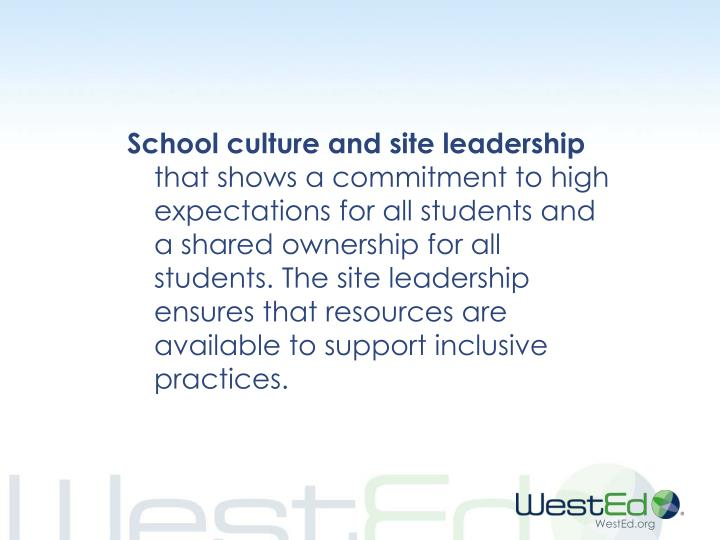 School culture and site leadership