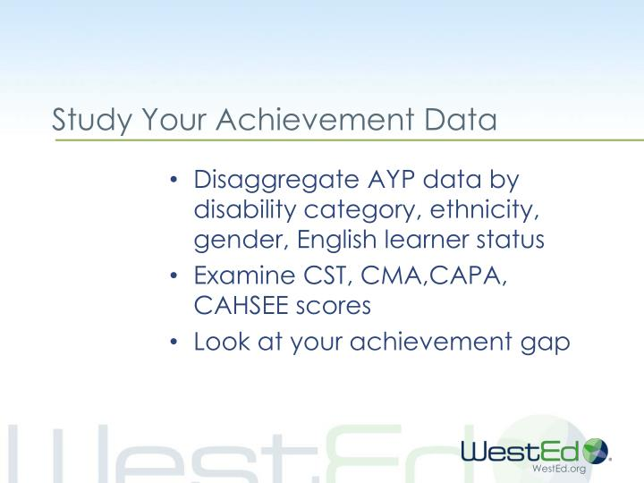 Study Your Achievement Data