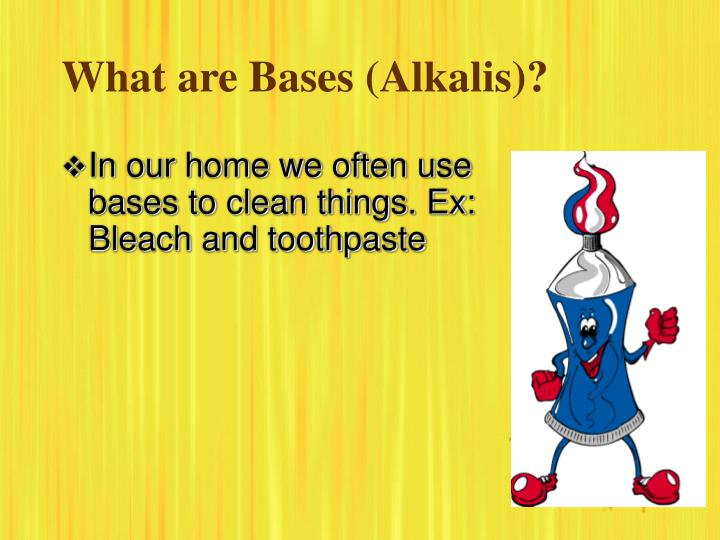 What are Bases (Alkalis)?