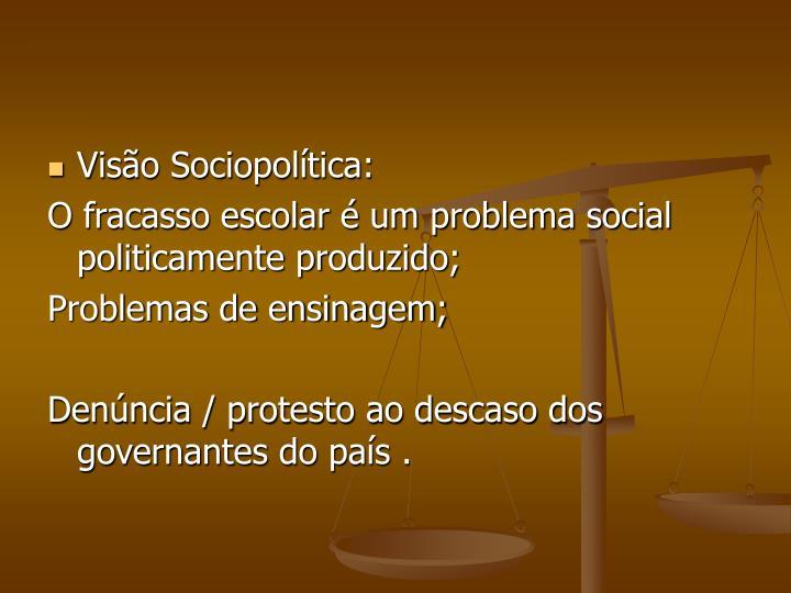 Visão Sociopolítica: