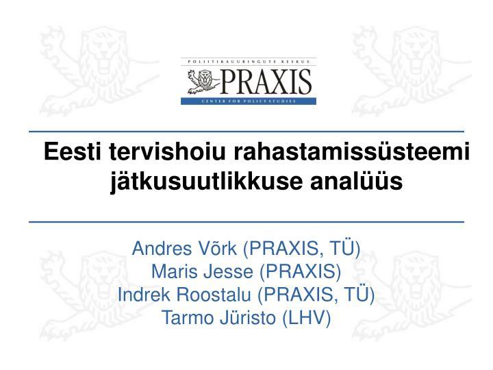 Eesti tervishoiu rahastamissüsteemi jätkusuutlikkuse analüüs