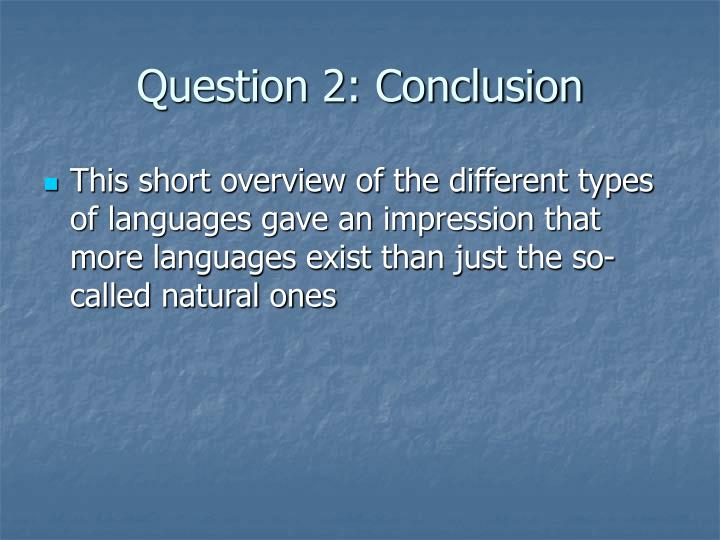 Question 2: Conclusion