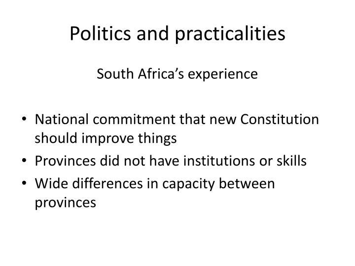 Politics and practicalities