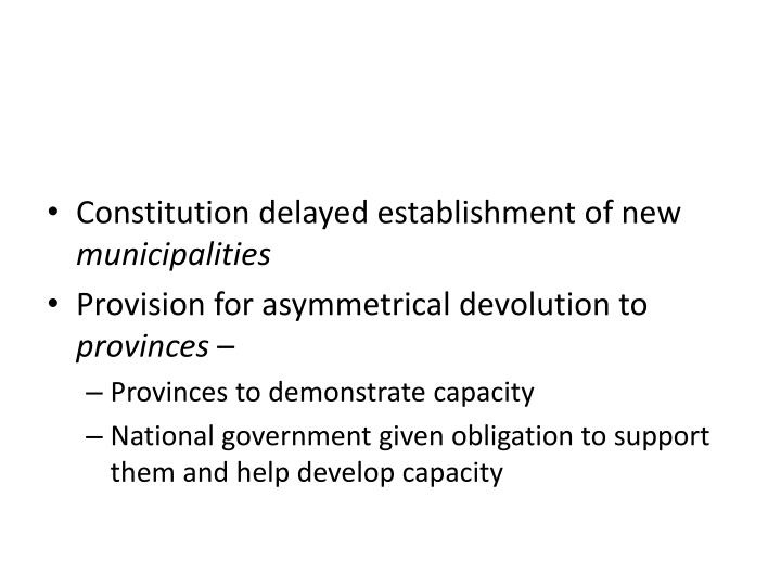 Constitution delayed establishment of new