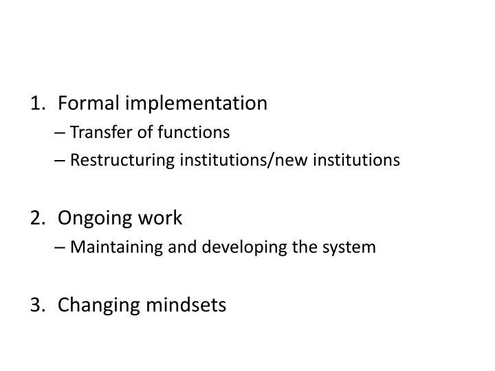 Formal implementation