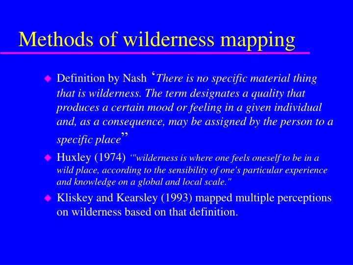 Methods of wilderness mapping