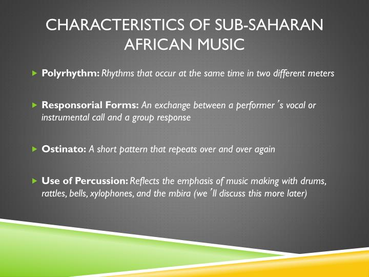 Characteristics of Sub-Saharan African Music