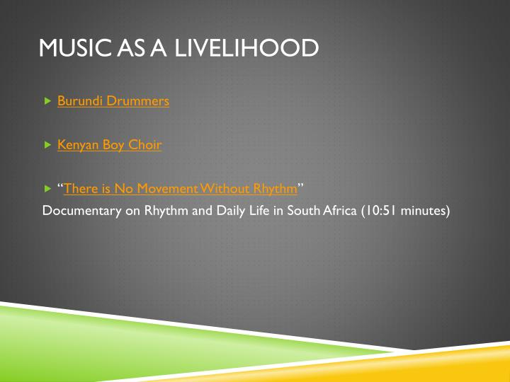 Music as a livelihood