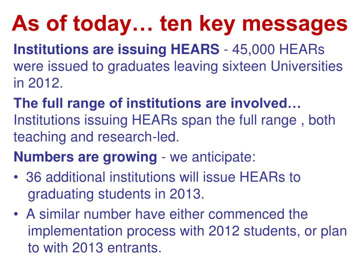 As of today… ten key messages
