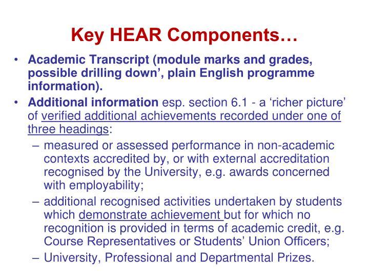 Key HEAR Components…