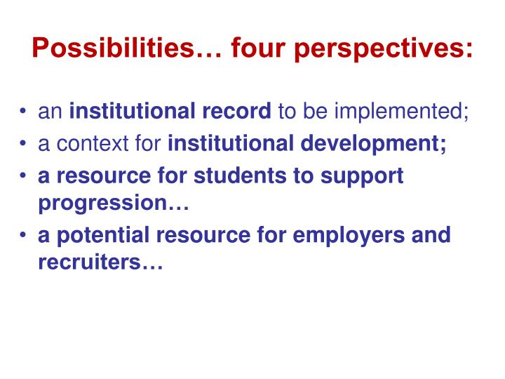 Possibilities… four perspectives: