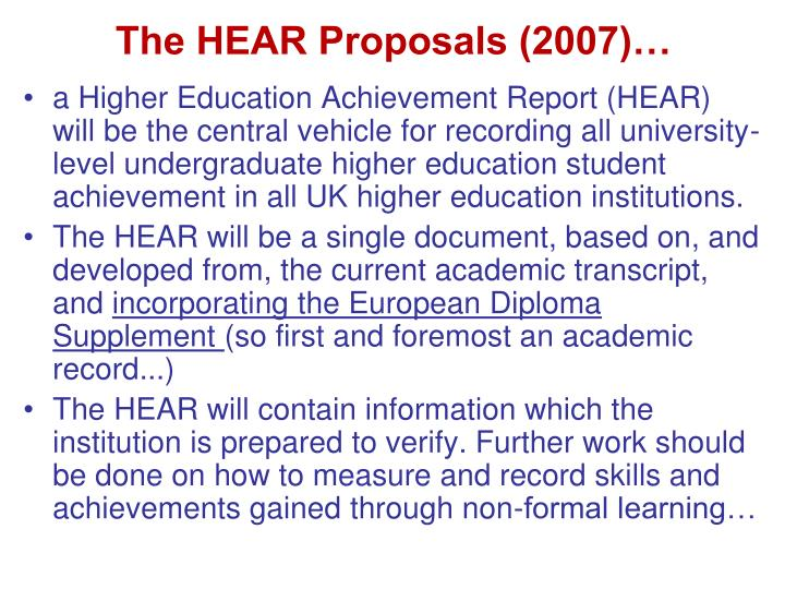 The HEAR Proposals (2007)…