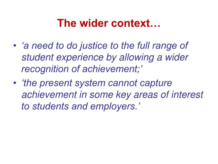 The wider context…