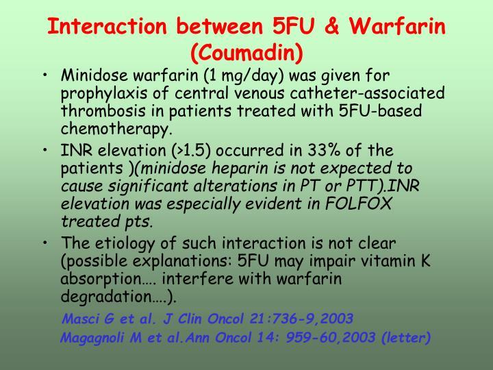 Interaction between 5FU & Warfarin (Coumadin)