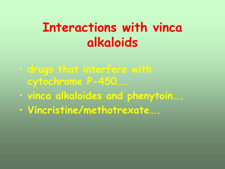 Interactions with vinca alkaloids