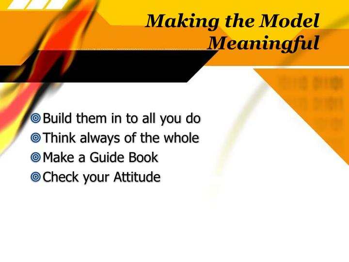 Making the Model Meaningful