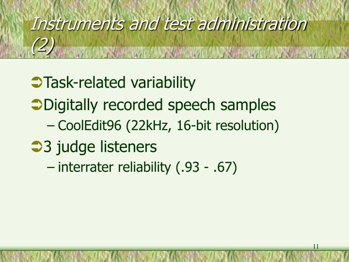 Instruments and test administration (2)