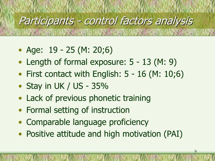 Participants - control factors analysis