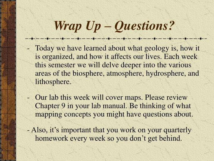 Wrap Up – Questions?