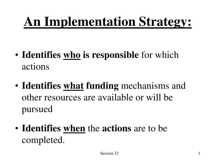 An implementation strategy