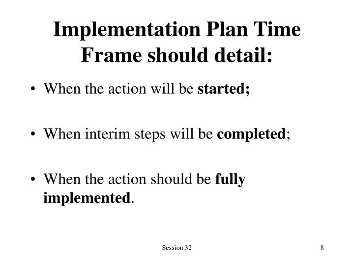Implementation Plan Time Frame