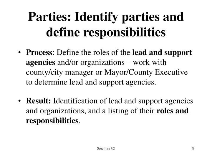 Parties identify parties and define responsibilities