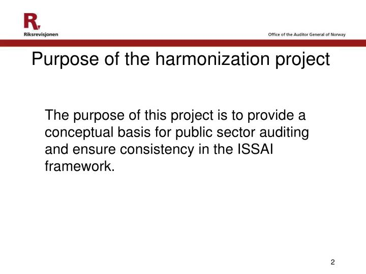 Purpose of the harmonization project