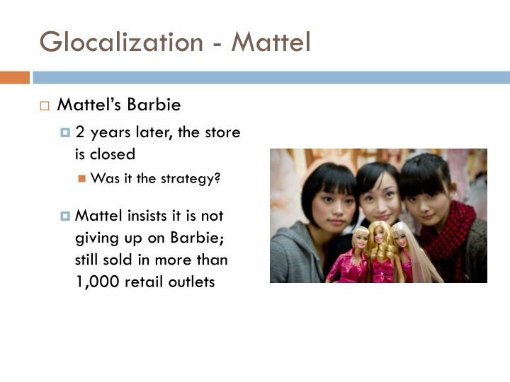 mattel s global marketing strategy for barbie Barbie revamps marketing following diverse product svp-global brand general manager at barbie  mattel is swapping out barbie's straight.