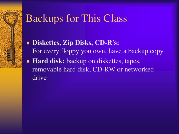 Backups for This Class