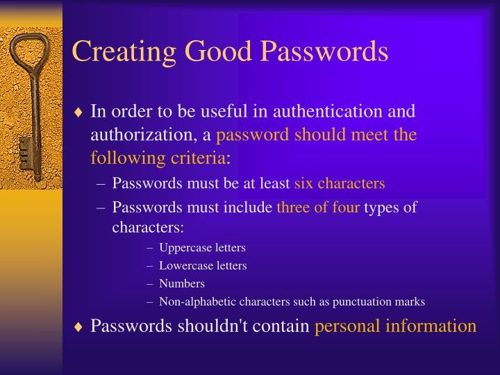 Creating Good Passwords