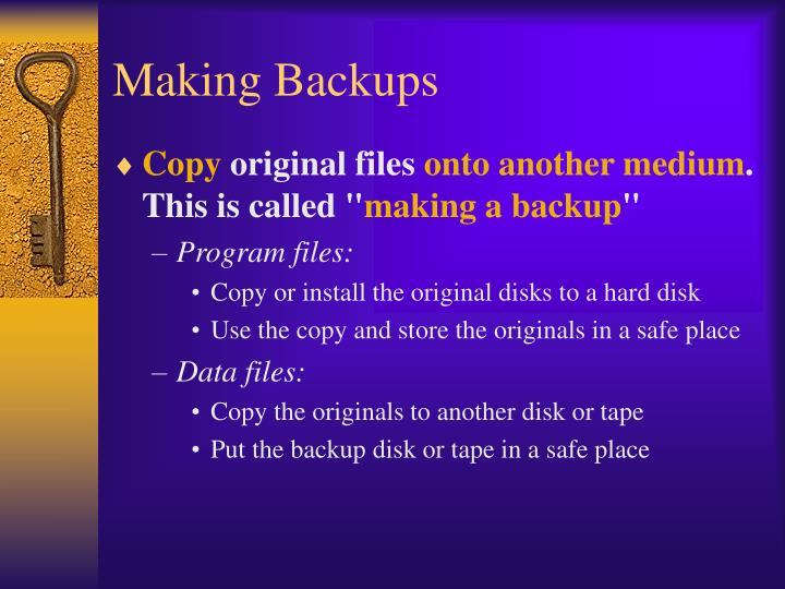 Making Backups